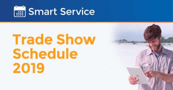 Smart Service Trade Show Schedule 2019