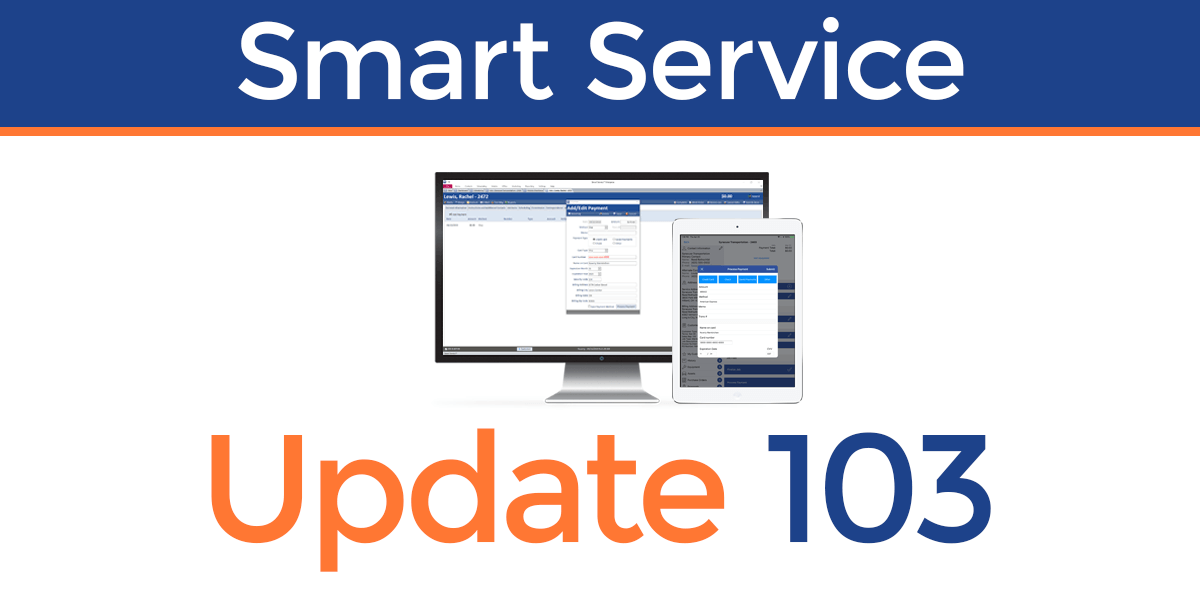 Smart Service Update 103 adds payment processing to Smart Service and iFleet.